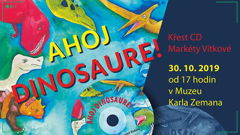 Křest audio CD Ahoj, dinosaure! v Muzeu Karla Zemana